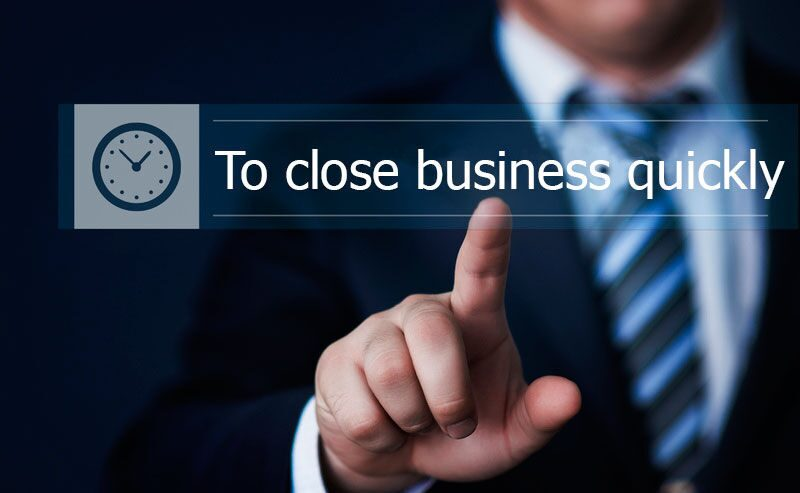 To-close-business-quickly